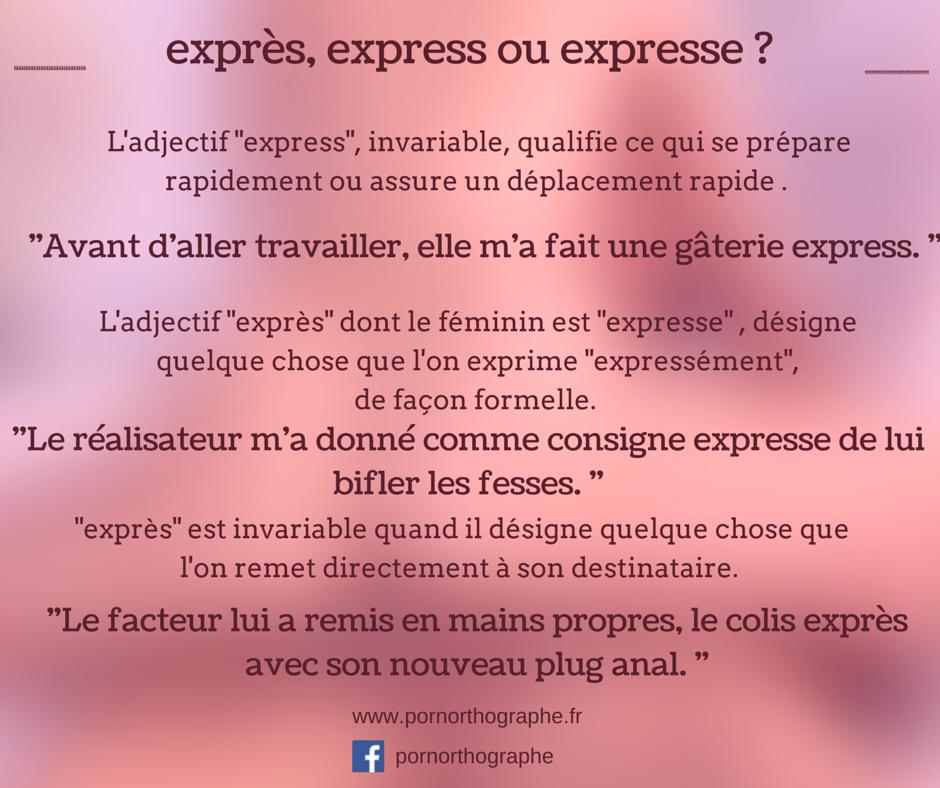 exprès, express ou expresse.