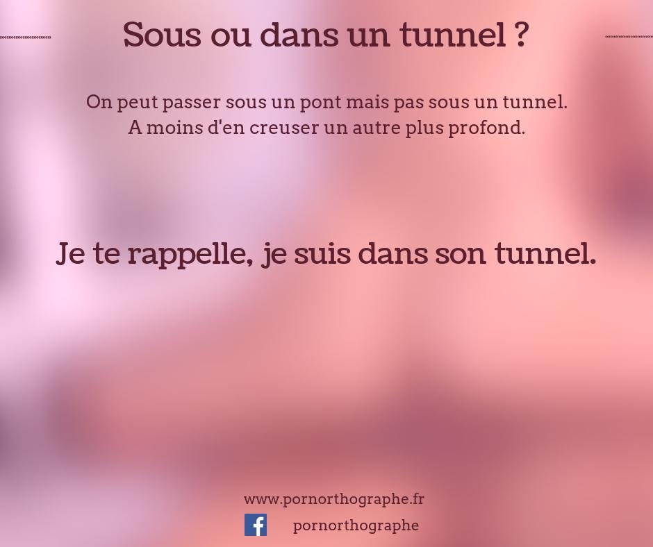 sous ou dans un tunnel