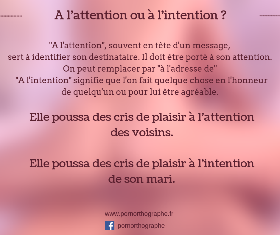 attention ou intention