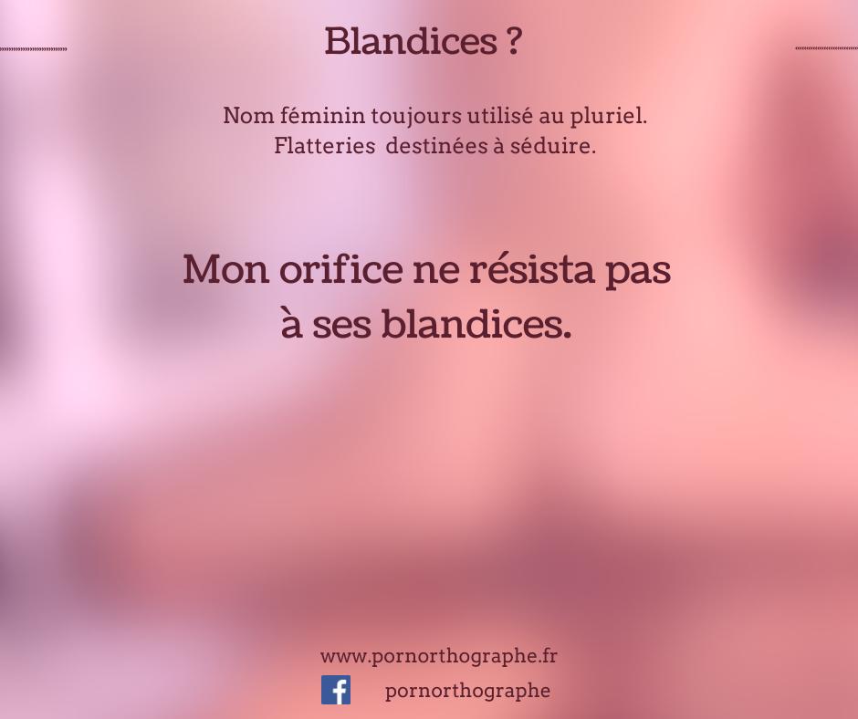 blandices.